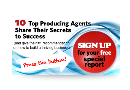 10 Top Producing Agents Share Their Secrets to Success